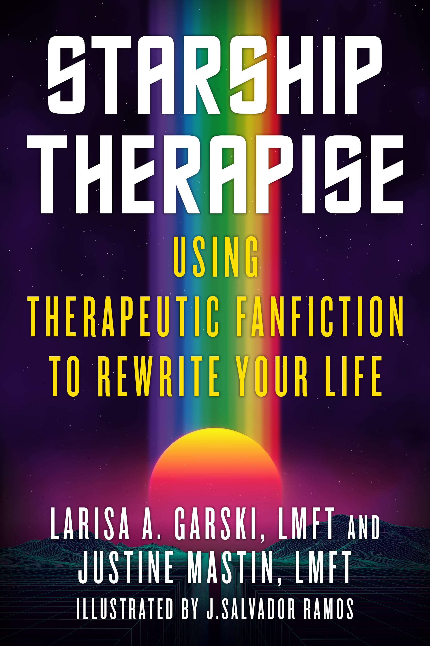Starship Therapise: Using Therapeutic Fanfiction to Rewrite Your Life book cover art.